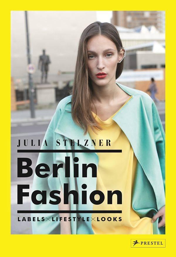 Berlin Fashion von Julia Stelzner