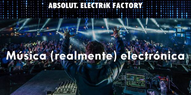 absolut electrik factory vanidad musica