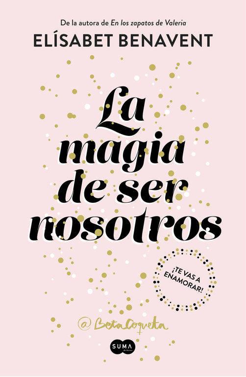 libros la magia de ser nosotros